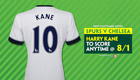 Get 8/1 enhanced odds on Kane to score in Spurs v Chelsea