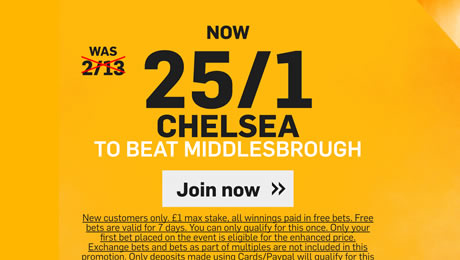 Chelsea v Middlesbrough: 25/1 enhanced odds, prediction and betting tips