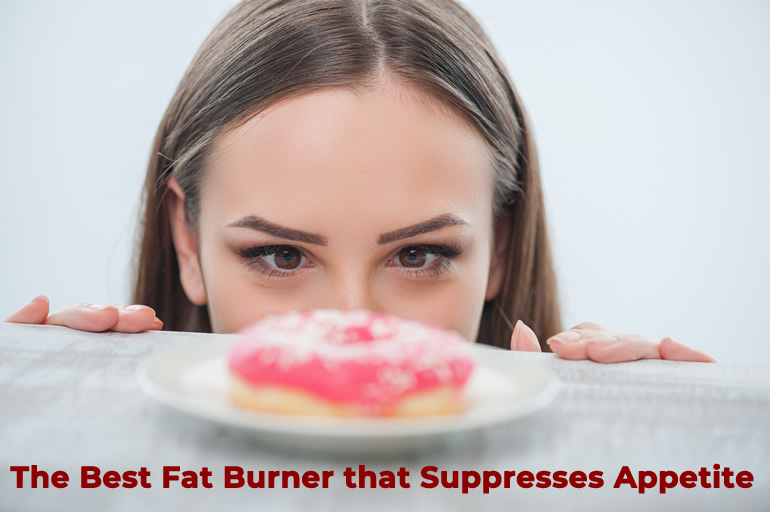 Fat burner that suppresses appetite