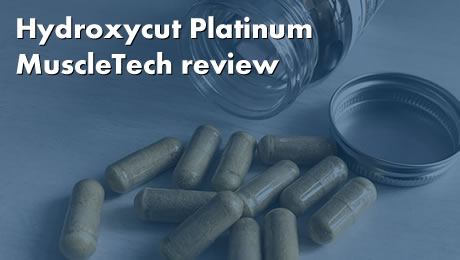 Hydroxycut Platinum MuscleTech review
