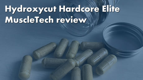 Hydroxycut Hardcore Elite MuscleTech review
