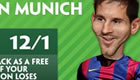 Get 12/1 on Messi to score and Barca to beat Bayern