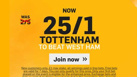 West Ham v Tottenham: 25/1 enhanced odds, prediction and betting tips